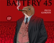 Battery 45 - Peces Gordos (EP)